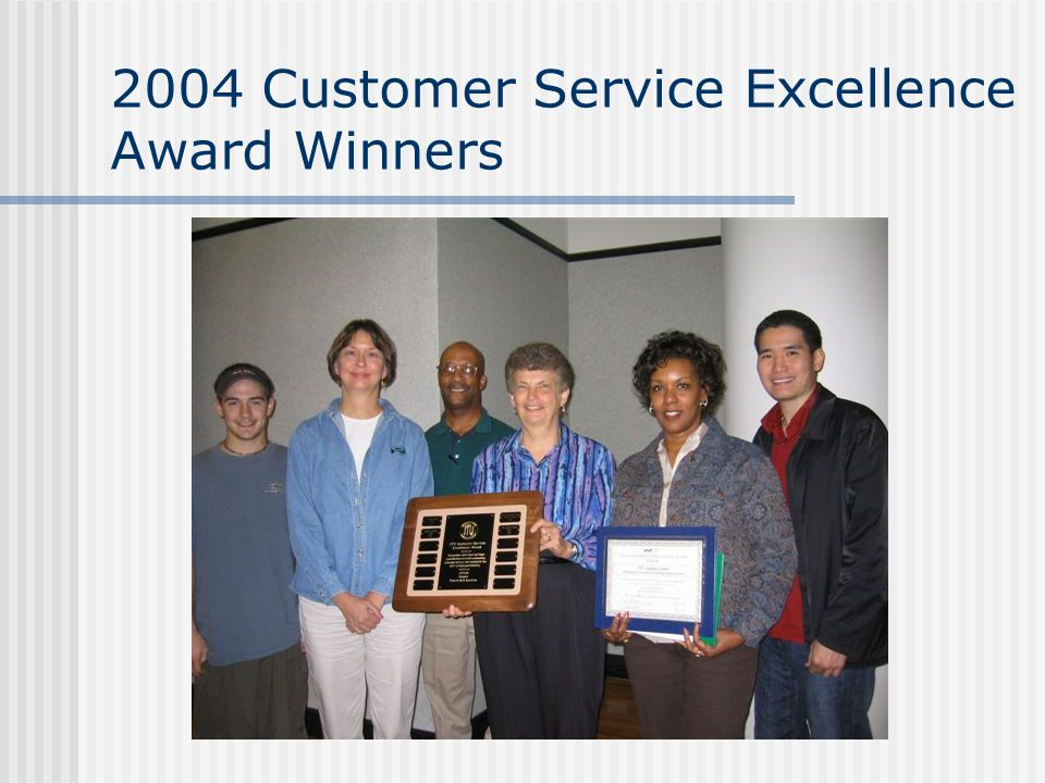 2004 Customer Service Excellence Award Winners