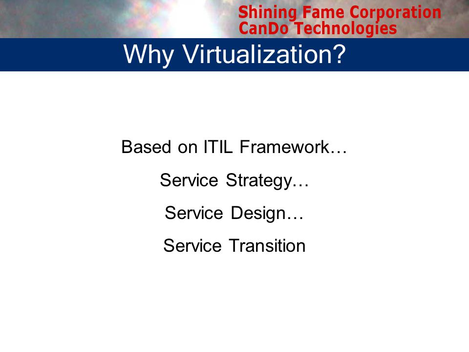 Why Virtualization.