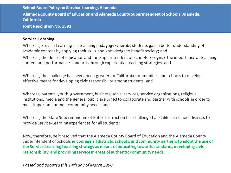 School Board Policy on Service-Learning, Alameda Alameda County Board of Education and Alameda County Superintendent of Schools, Alameda, California Joint Resolution No.
