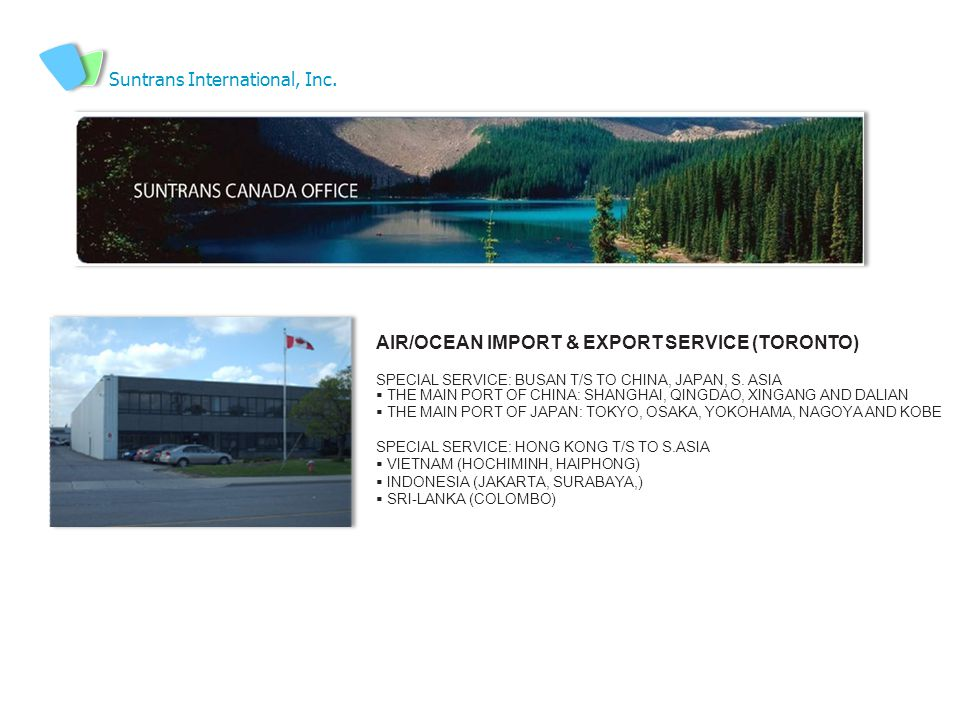 AIR/OCEAN IMPORT & EXPORT SERVICE (TORONTO) SPECIAL SERVICE: BUSAN T/S TO CHINA, JAPAN, S.