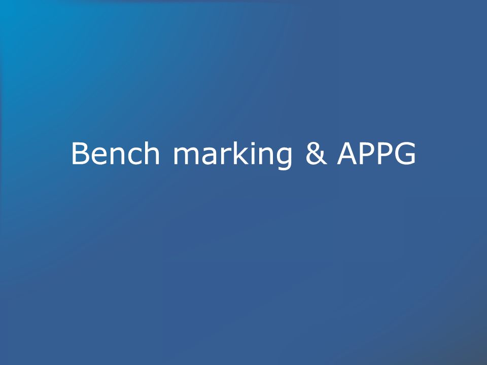 Bench marking & APPG