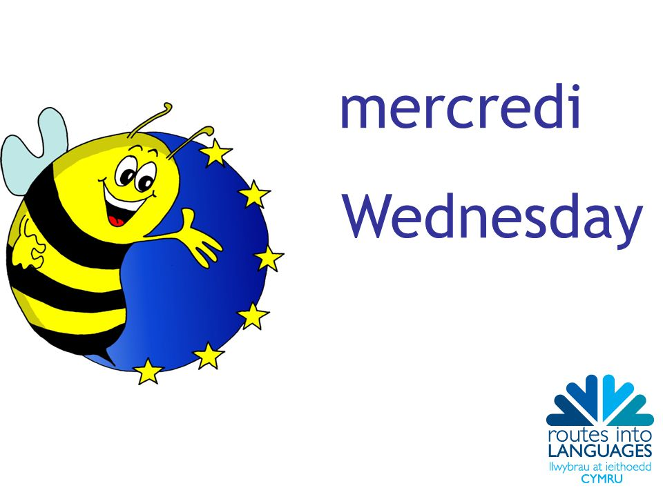 mercredi Wednesday