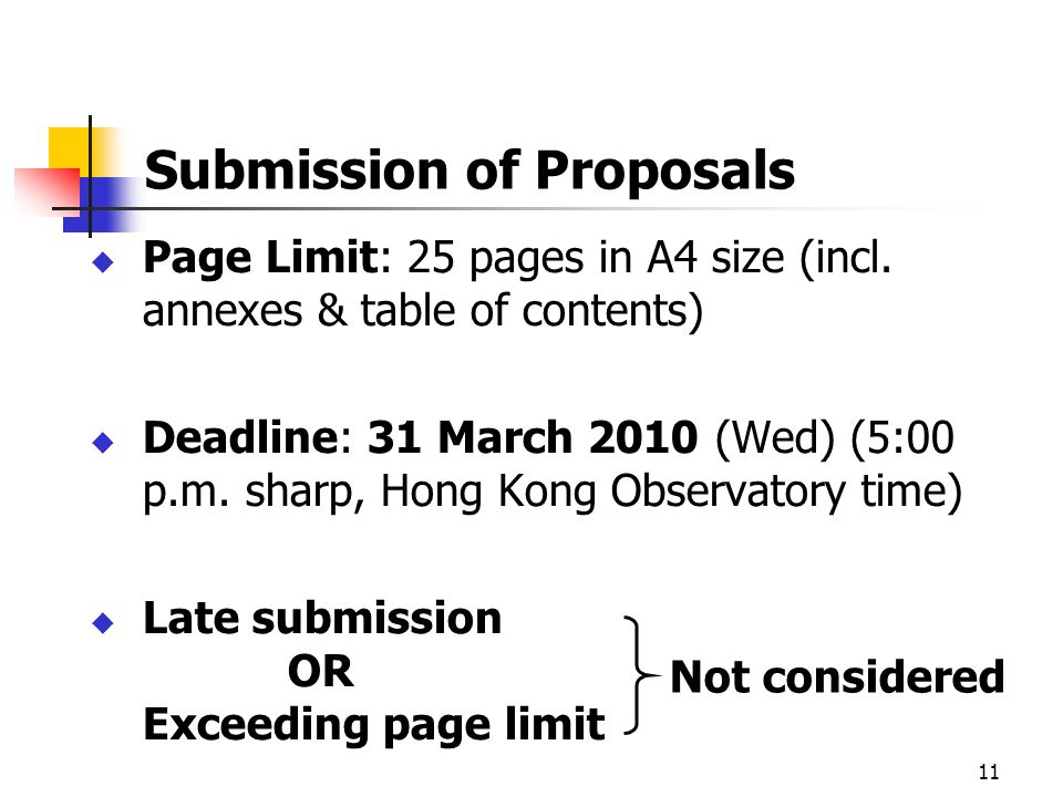 11 Submission of Proposals Page Limit: 25 pages in A4 size (incl.