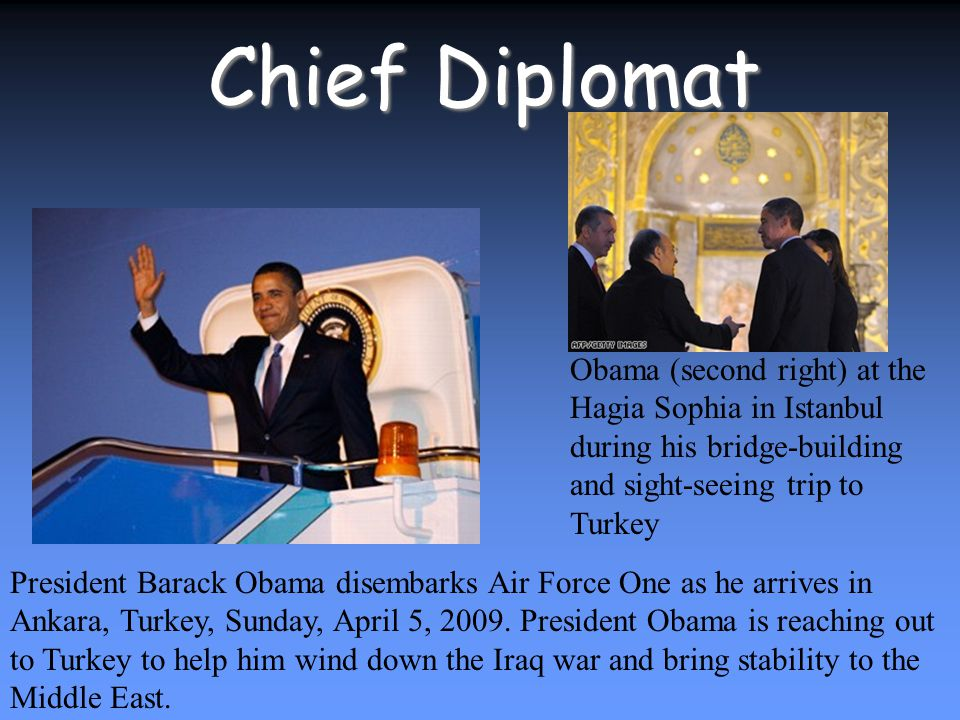 Chief Diplomat President Barack Obama disembarks Air Force One as he arrives in Ankara, Turkey, Sunday, April 5, 2009.