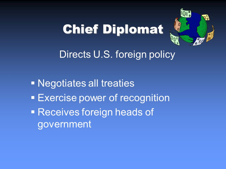 Chief Diplomat Directs U.S.