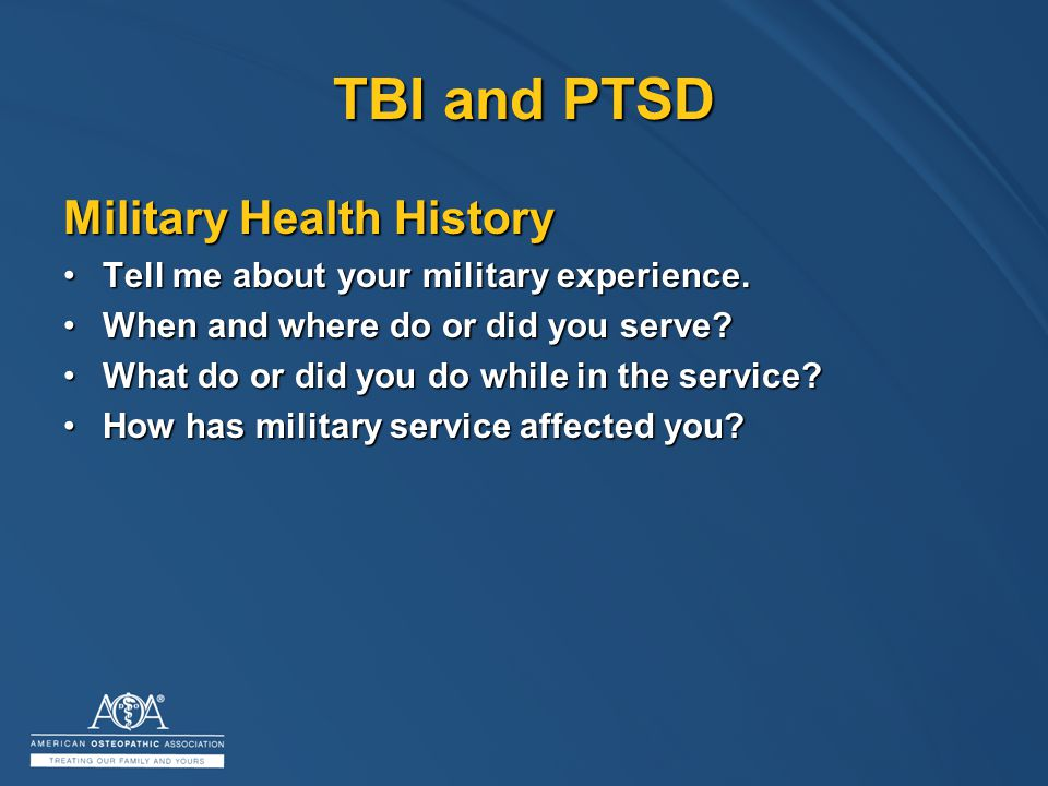 Military Health History Tell me about your military experience.Tell me about your military experience.