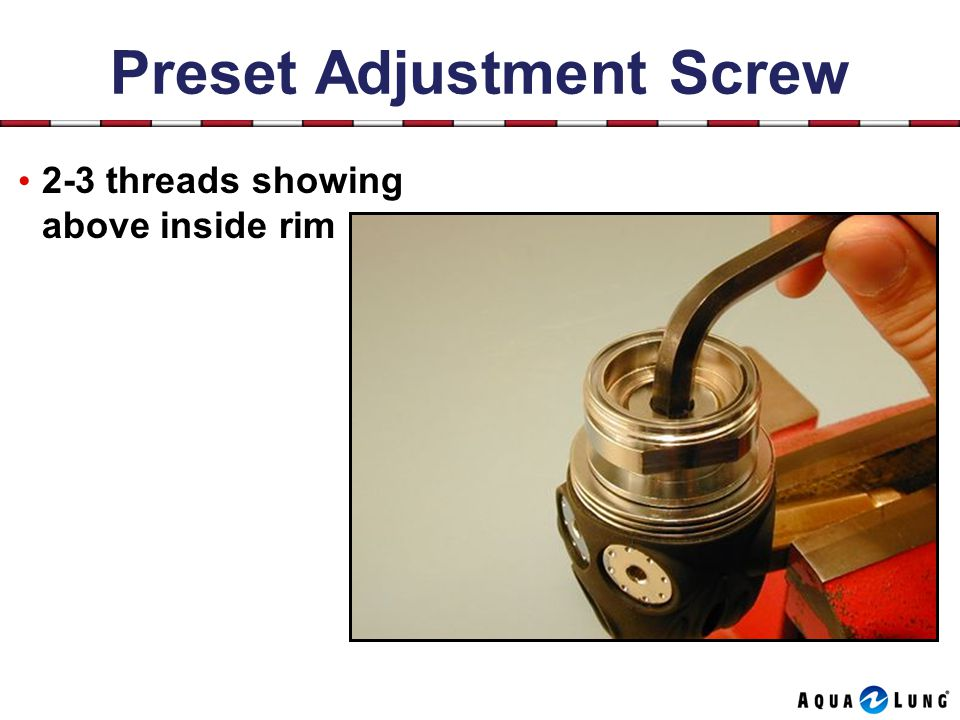 Preset Adjustment Screw 2-3 threads showing above inside rim