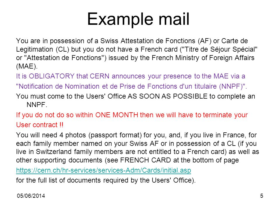 Example mail You are in possession of a Swiss Attestation de Fonctions (AF) or Carte de Legitimation (CL) but you do not have a French card ( Titre de Séjour Spécial or Attestation de Fonctions ) issued by the French Ministry of Foreign Affairs (MAE).