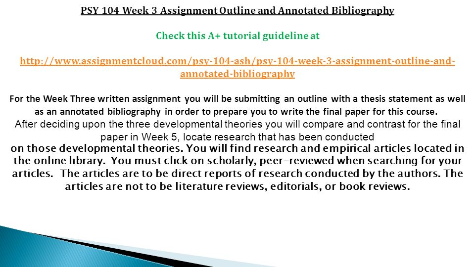 1 PSY 104 Week 3 Assignment Outline