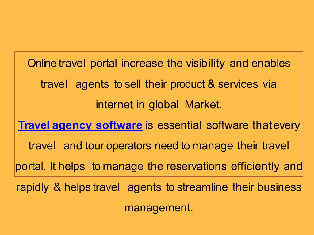 5 Advantages of Using Travel Agency Software  - ppt download
