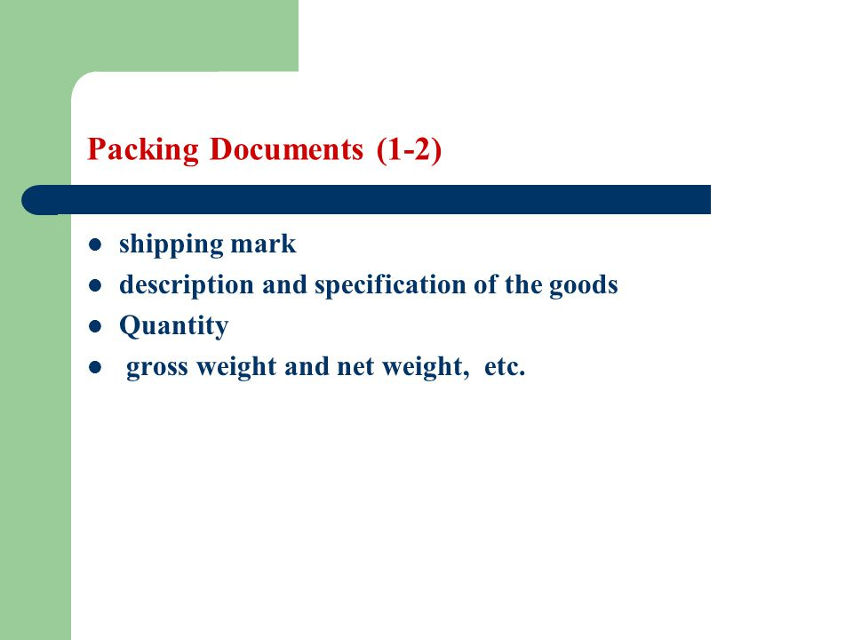 Packing Documents Learning objectives: Students are required