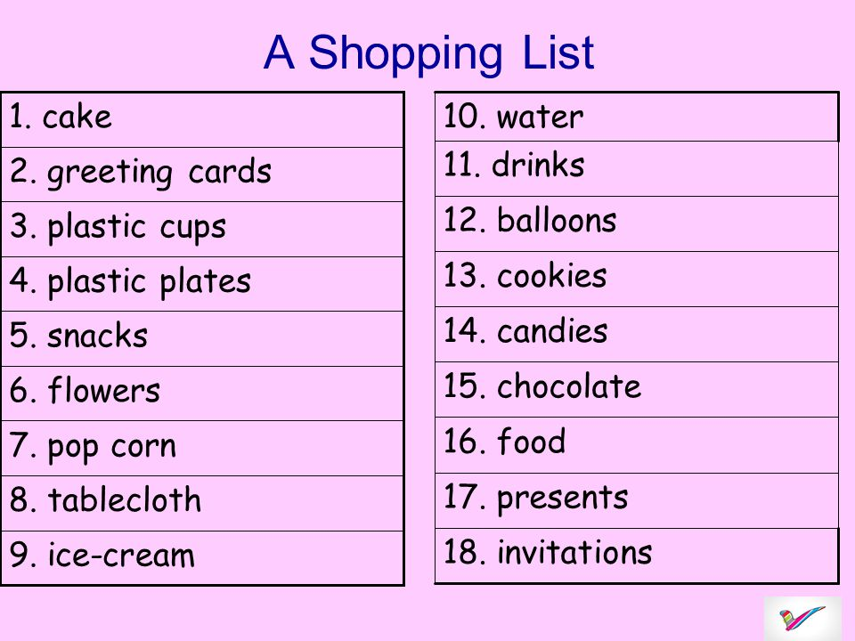 A Shopping List 9. ice-cream 8. tablecloth 7. pop corn 6.