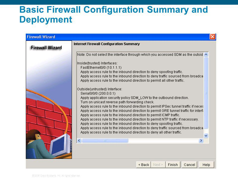 © 2006 Cisco Systems, Inc. All rights reserved. Basic Firewall Configuration Summary and Deployment