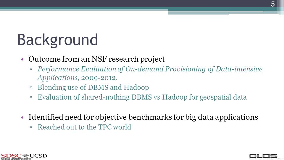 Background Outcome from an NSF research project Performance Evaluation of On-demand Provisioning of Data-intensive Applications, 2009-2012.