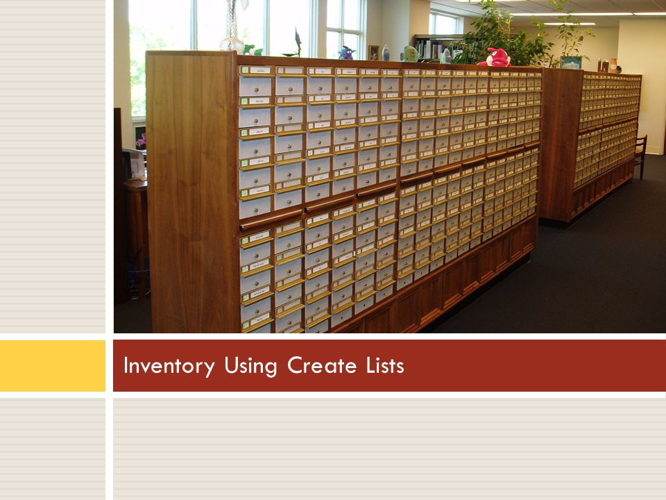 Inventory Using Create Lists
