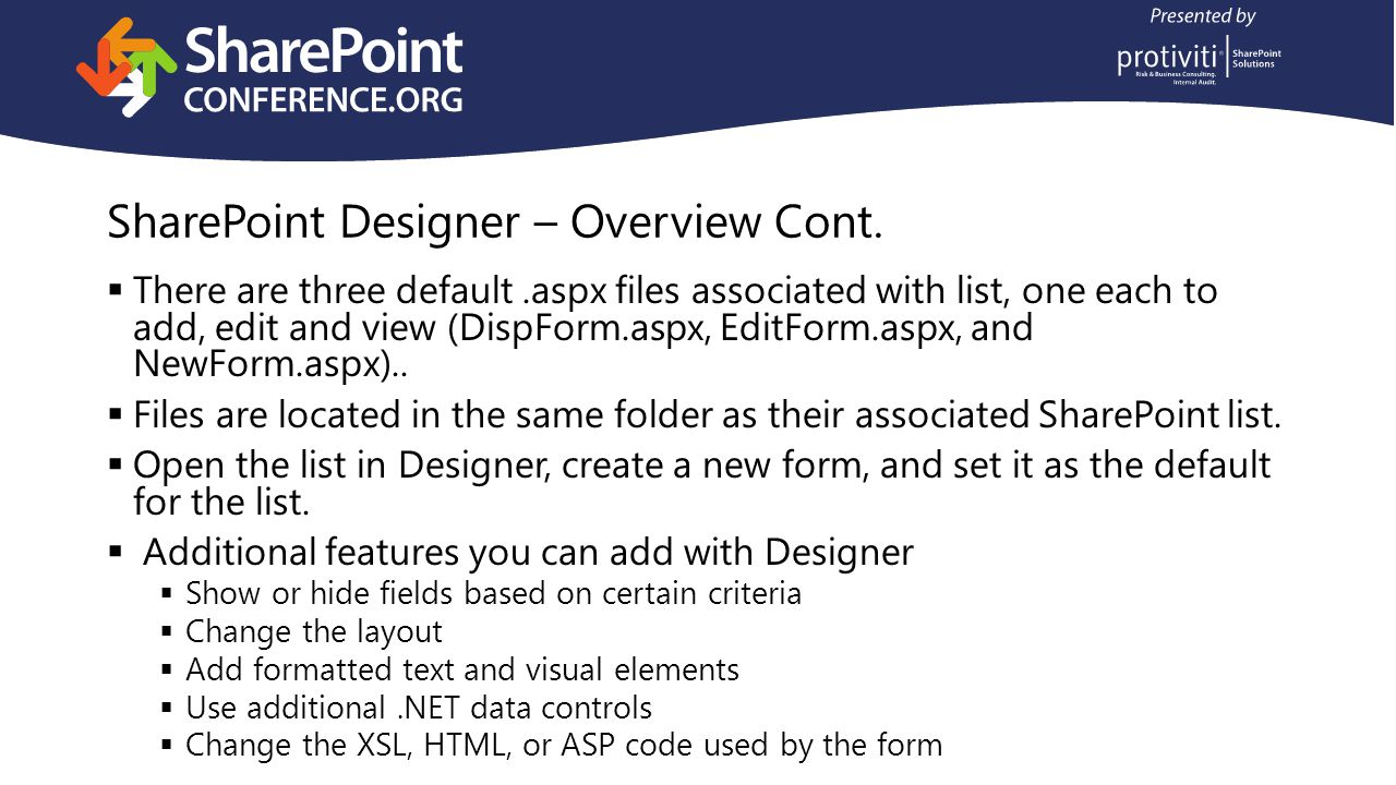 SharePoint Designer – Overview Cont.