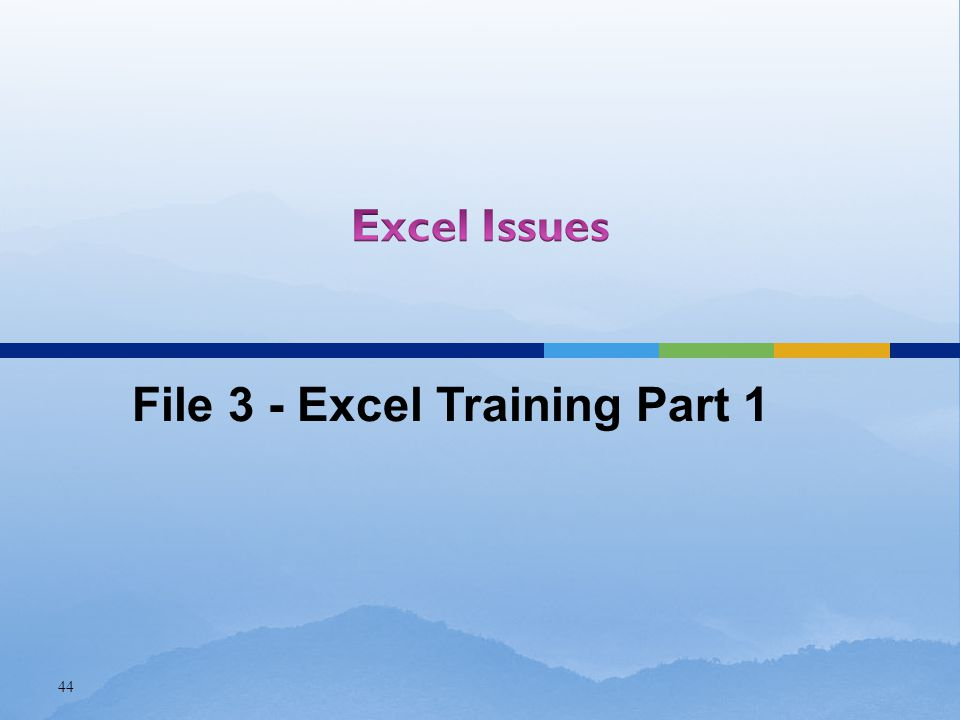 44 File 3 - Excel Training Part 1