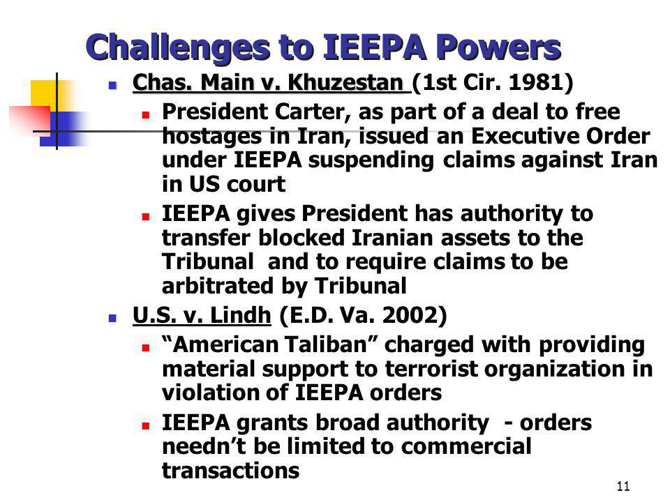 11 Challenges to IEEPA Powers Chas. Main v. Khuzestan Chas.