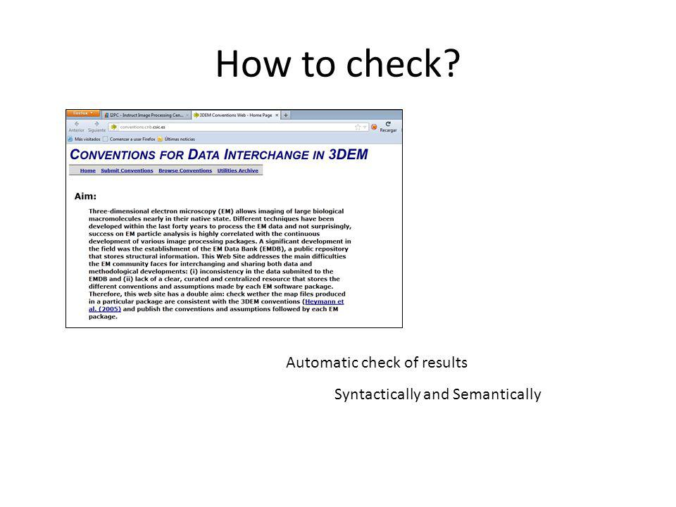 How to check Automatic check of results Syntactically and Semantically