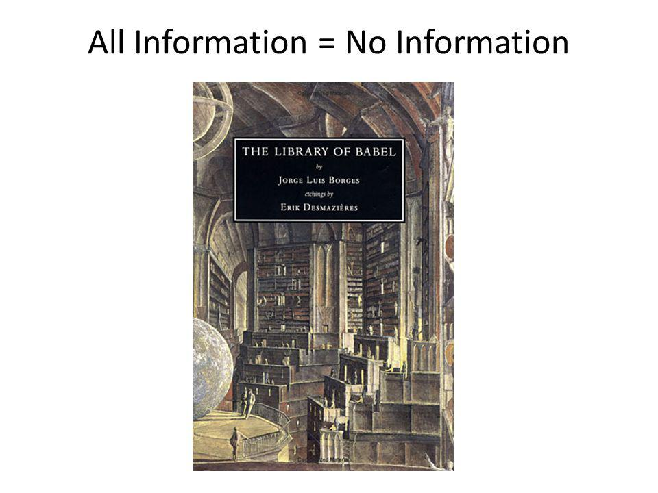 All Information = No Information
