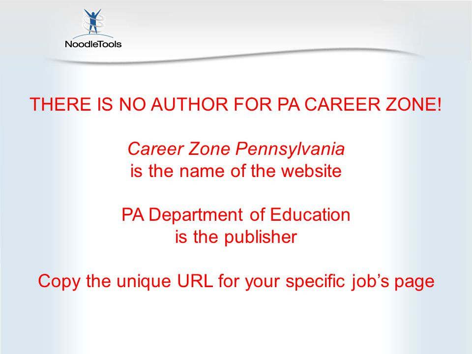 THERE IS NO AUTHOR FOR PA CAREER ZONE.