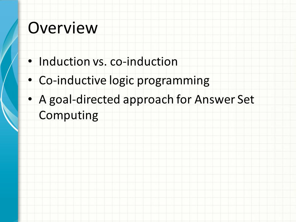 Overview Induction vs.