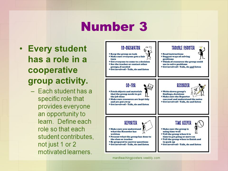 Number 3 Every student has a role in a cooperative group activity.