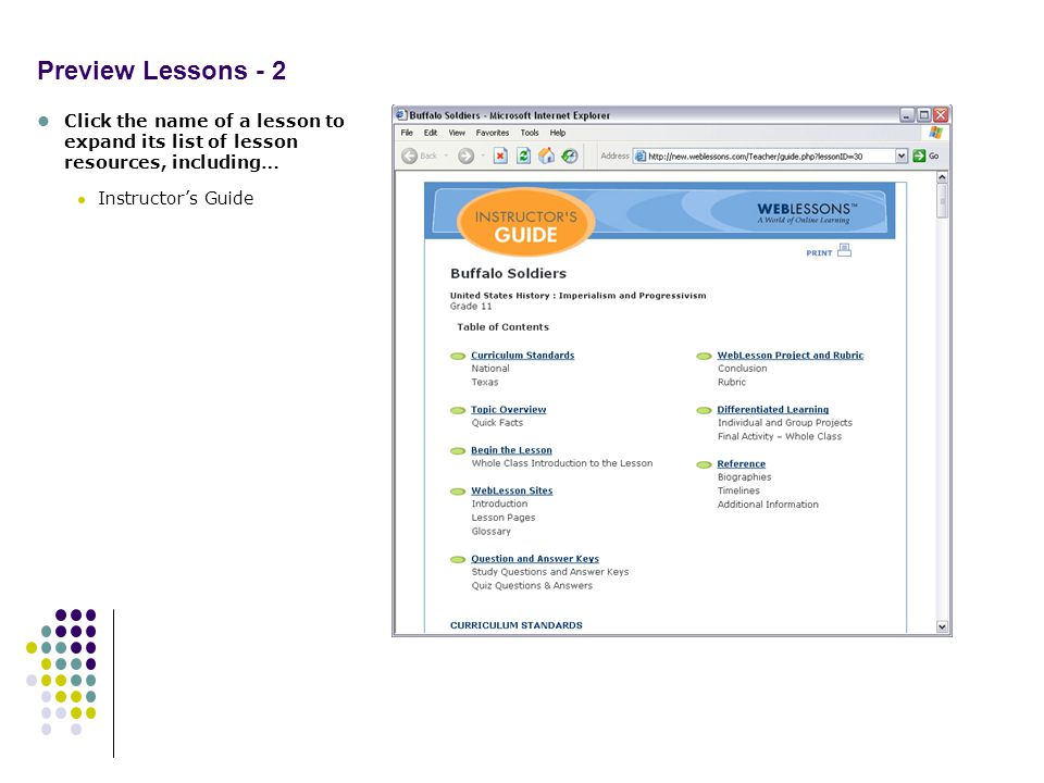 Preview Lessons - 2 Click the name of a lesson to expand its list of lesson resources, including… Instructors Guide