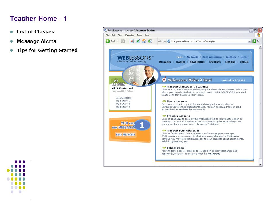 Teacher Home - 1 List of Classes Message Alerts Tips for Getting Started