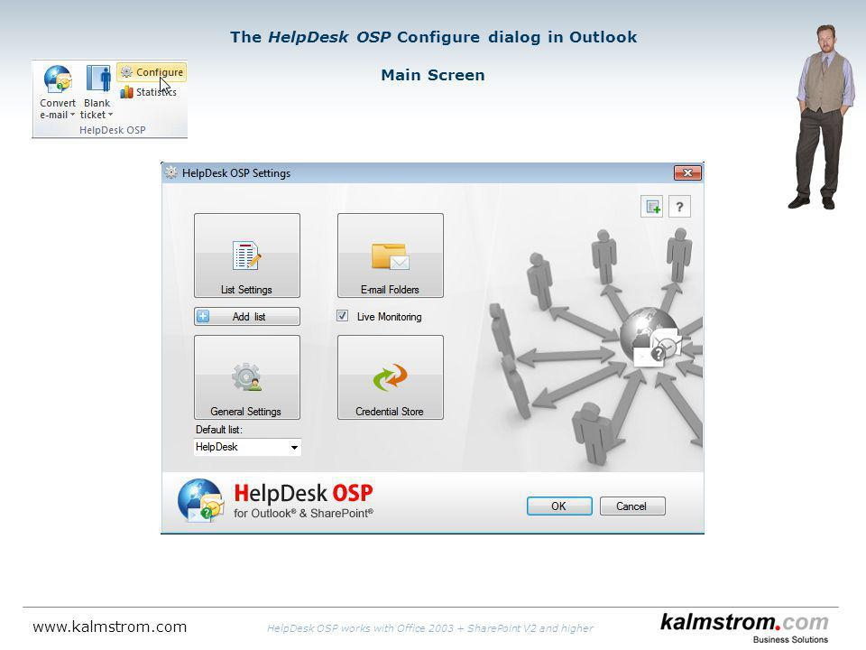 The HelpDesk OSP Configure dialog in Outlook Main Screen   HelpDesk OSP works with Office SharePoint V2 and higher