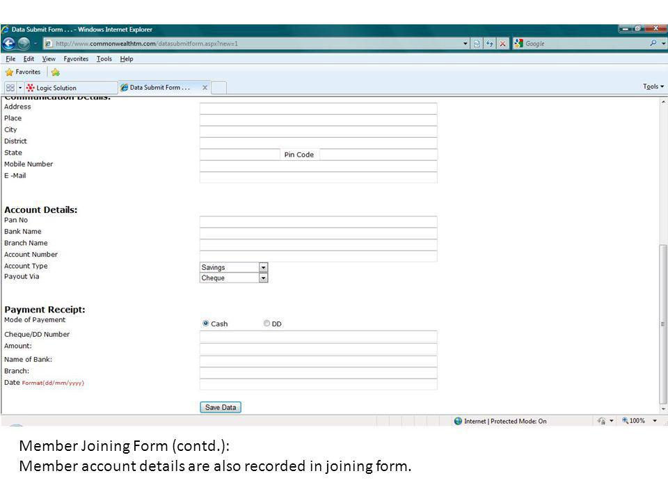 Member Joining Form (contd.): Member account details are also recorded in joining form.