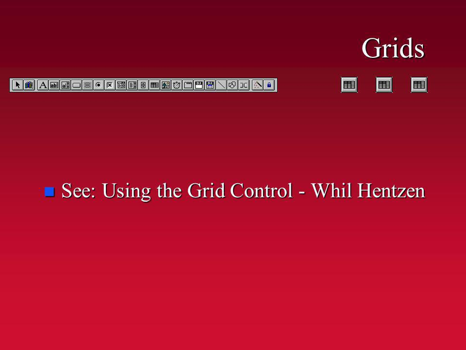 Grids n See: Using the Grid Control - Whil Hentzen