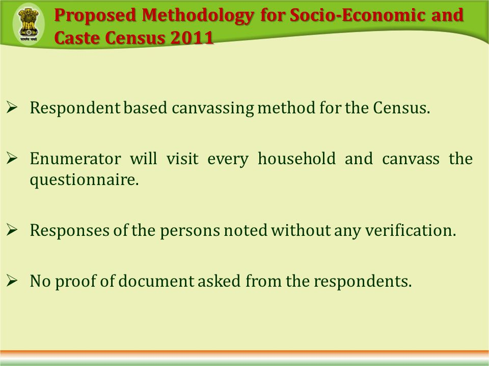 Respondent based canvassing method for the Census.