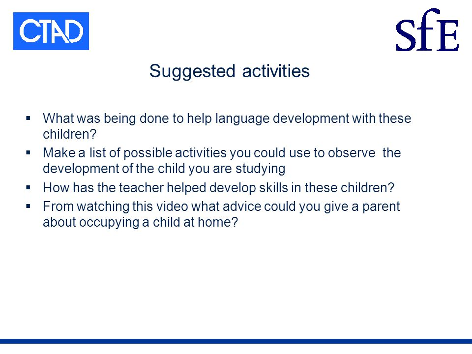 Suggested activities What was being done to help language development with these children.