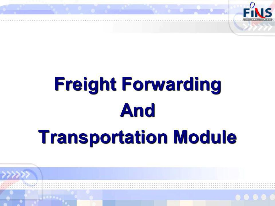 Freight Forwarding And Transportation Module