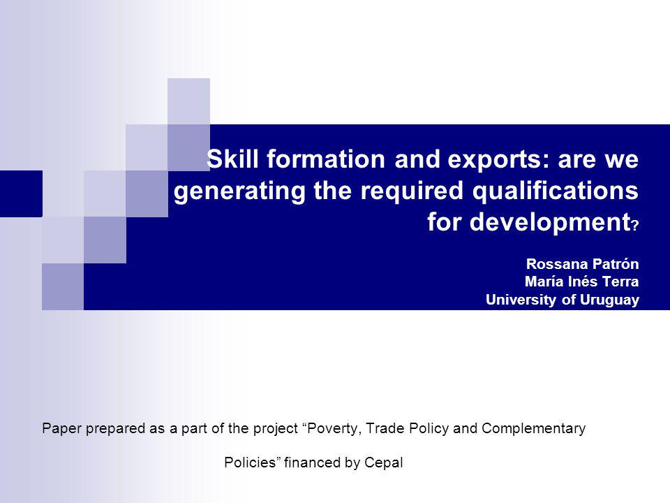 Skill formation and exports: are we generating the required qualifications for development .