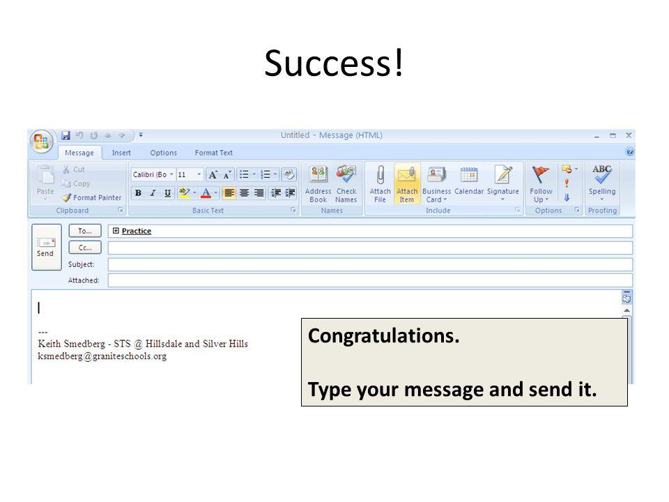 Success! Congratulations. Type your message and send it. 15 14