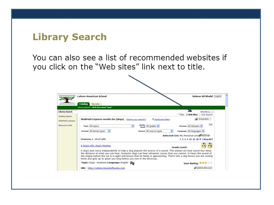 Library Search You can also see a list of recommended websites if you click on the Web sites link next to title.