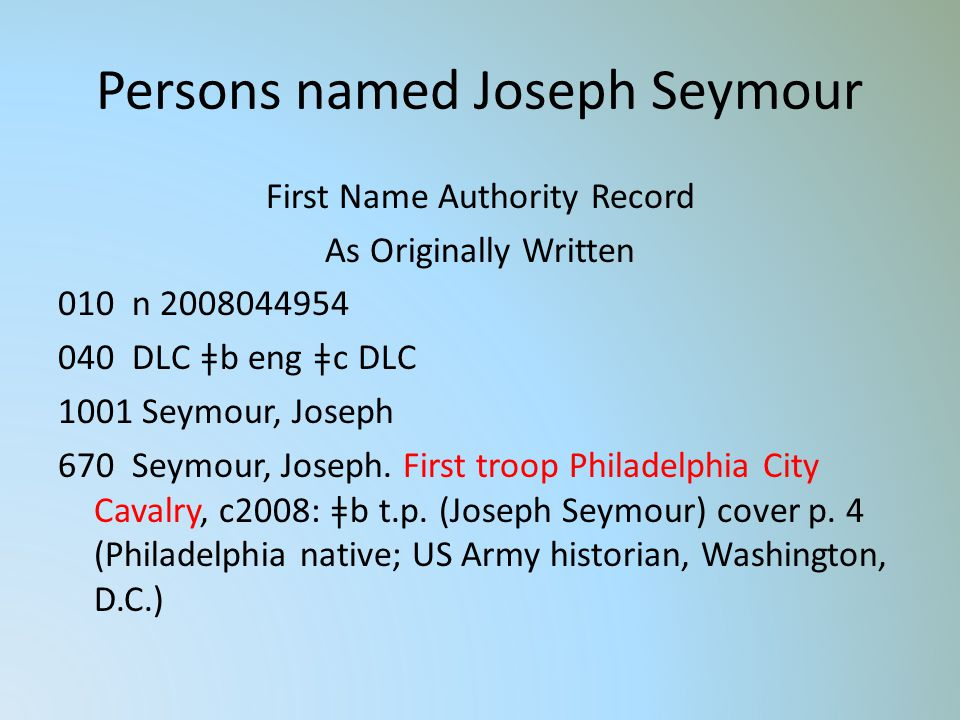 Persons named Joseph Seymour First Name Authority Record As Originally Written 010 n 2008044954 040 DLC ǂb eng ǂc DLC 1001 Seymour, Joseph 670 Seymour, Joseph.
