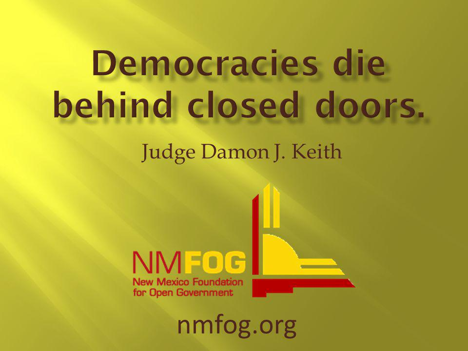 Judge Damon J. Keith nmfog.org