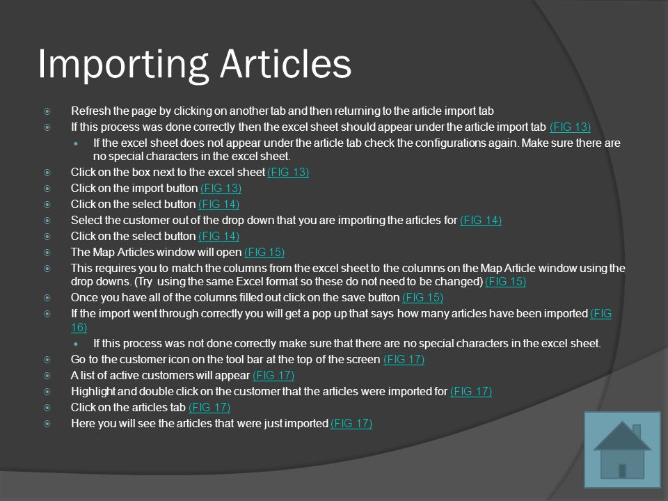 Importing Articles Refresh the page by clicking on another tab and then returning to the article import tab If this process was done correctly then the excel sheet should appear under the article import tab (FIG 13)(FIG 13) If the excel sheet does not appear under the article tab check the configurations again.