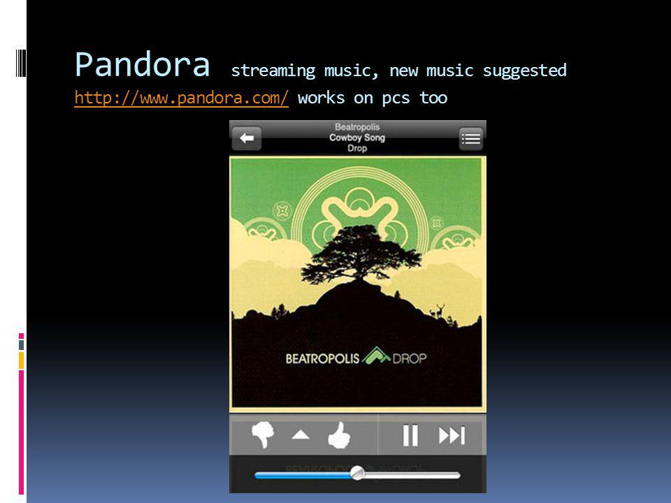 Pandora streaming music, new music suggested http://www.pandora.com/ works on pcs too http://www.pandora.com/