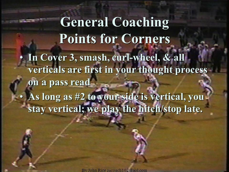 By John Rice zacoach102@aol.com 30 Stack Personnel SecondarySecondary Left Corner will align over #1 wide receiver to defensive left.