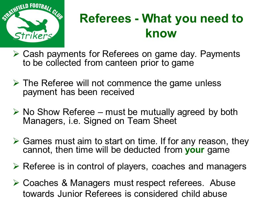 Referees - What you need to know Cash payments for Referees on game day.
