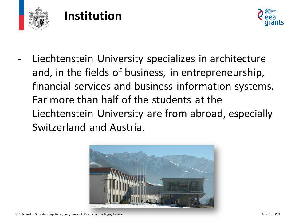 Institution -Liechtenstein University specializes in architecture and, in the fields of business, in entrepreneurship, financial services and business information systems.