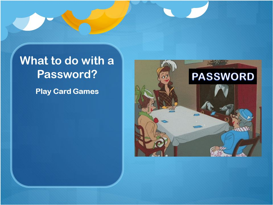 What to do with a Password Play Card Games