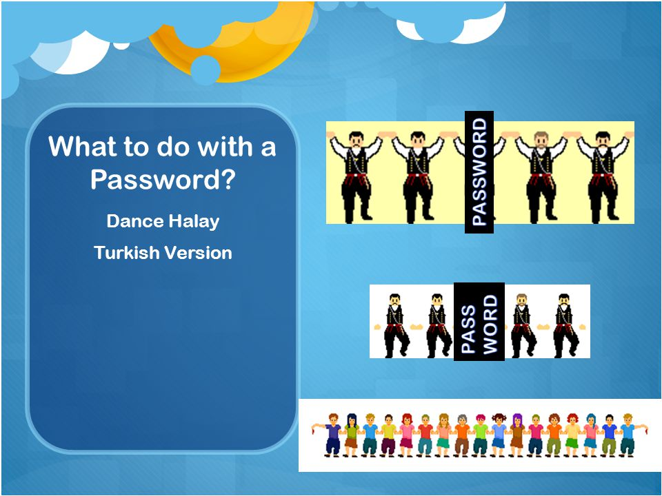 What to do with a Password Dance Halay Turkish Version