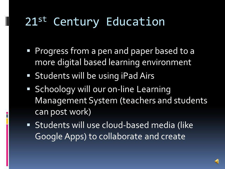 Goals 2 and 3: 21 st Century Education Emphasis on three skills: Communication Collaboration Creativity Project Based Learning Real world Answers a driving question Published or offered to a greater audience than the teacher