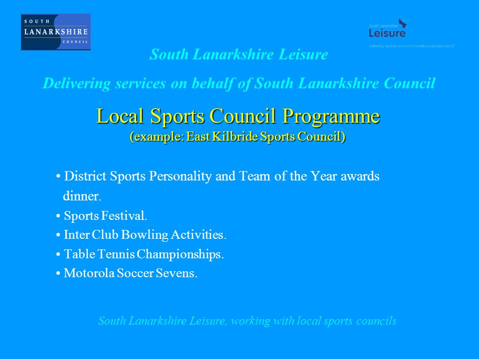 Local Sports Council Programme (example: East Kilbride Sports Council) District Sports Personality and Team of the Year awards dinner.