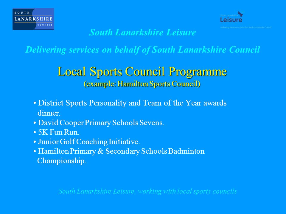 Local Sports Council Programme (example: Hamilton Sports Council) District Sports Personality and Team of the Year awards dinner.